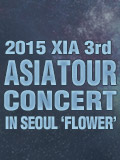 2015 XIA 3RD ASIA TOUR CONCERT IN SEOUL
